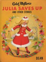 Enid Blyton's JULIA  SAVES  UP AND OTHER  STORIES